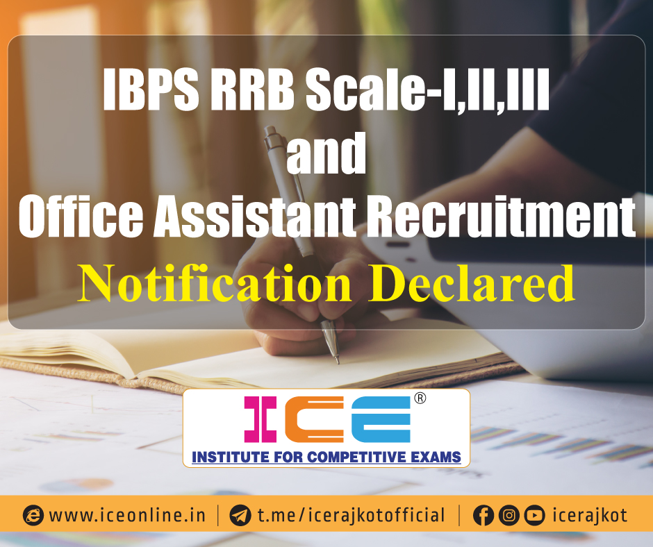 IBPS RRB Scale-I,II,III and Office Assistant Recruitment Notification Declared