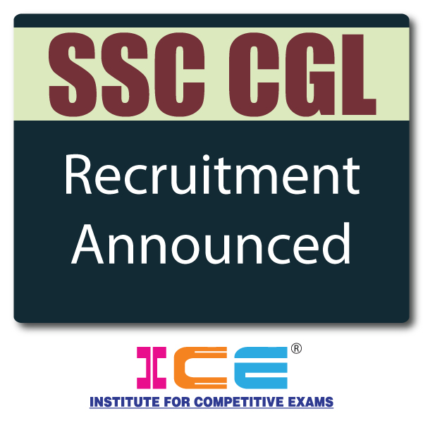 SSC CGL Recruitment  Notification Declared