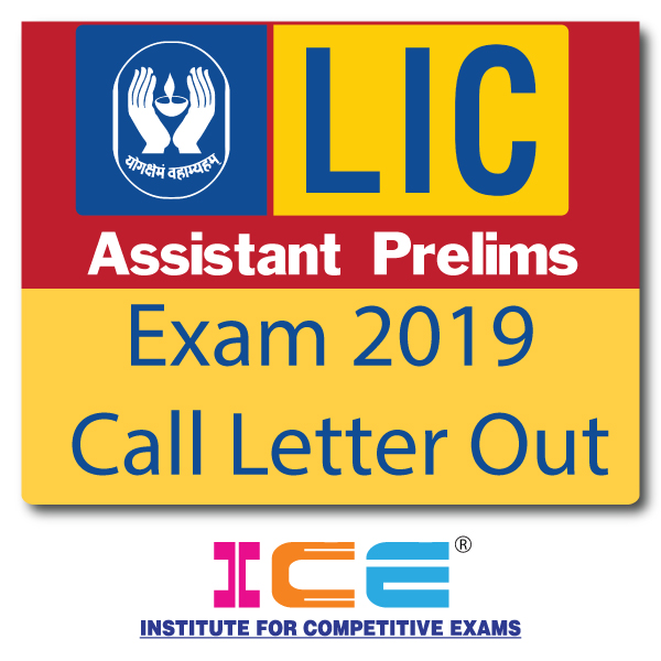 LIC Assistant Prelims Exam Call Letter Declare 2019